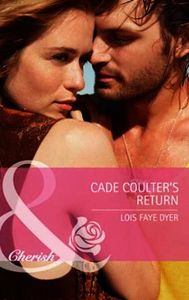 Cade Coulter's Return (Mills & Boon Cher