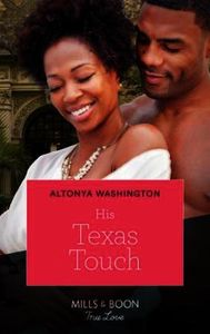His Texas Touch (Mills & Boon Kimani) (L