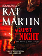 Against the Night (The Raines of Wind Ca