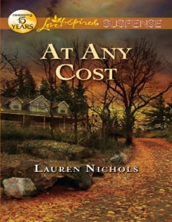 At Any Cost (Mills & Boon Love Inspired