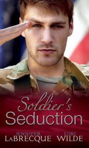 Soldier's Seduction: In the Line of Fire