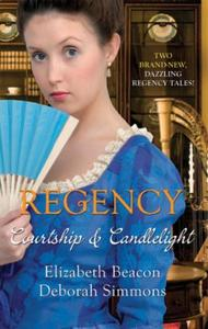 Regency: Courtship and Candlelight: One