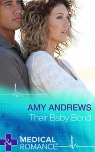 Their Baby Bond (Mills & Boon Short Stor