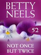 Not Once But Twice (Mills & Boon M&B) (B
