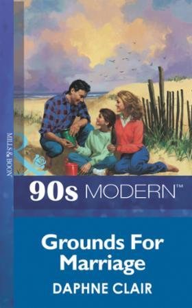 Grounds For Marriage (Mills & Boon Vinta