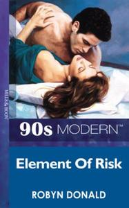 Element Of Risk (Mills & Boon Vintage 90