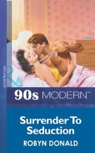 Surrender To Seduction (Mills & Boon Vin