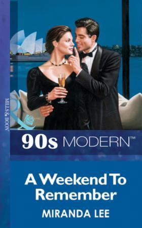 Weekend To Remember (Mills & Boon Vintag