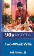 Two-Week Wife (Mills & Boon Vintage 90s