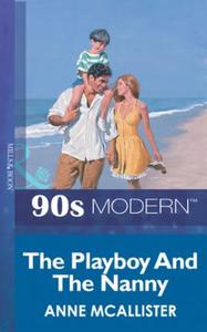Playboy And The Nanny (Mills & Boon Vint