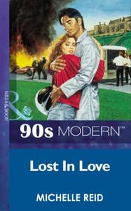 Lost In Love (Mills & Boon Vintage 90s M