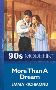 More Than A Dream (Mills & Boon Vintage