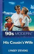 His Cousin's Wife (Mills & Boon Vintage