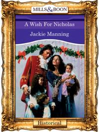 Wish For Nicholas (Mills & Boon Vintage