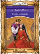 My Lady's Desire (Mills & Boon Vintage 9