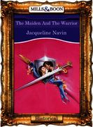 Maiden And The Warrior (Mills & Boon Vin