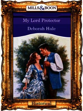 My Lord Protector (Mills & Boon Vintage