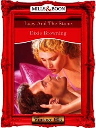 Lucy And The Stone (Mills & Boon Vintage