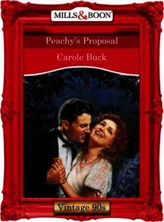 Peachy's Proposal (Mills & Boon Vintage