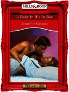 Baby In His In-Box (Mills & Boon Vintage