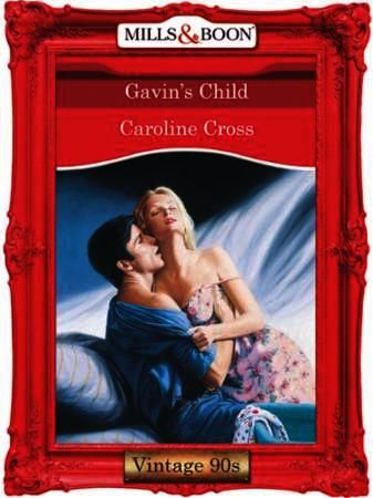 Gavin's Child (Mills & Boon Vintage Desi