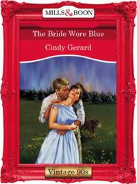 Bride Wore Blue (Mills & Boon Vintage De