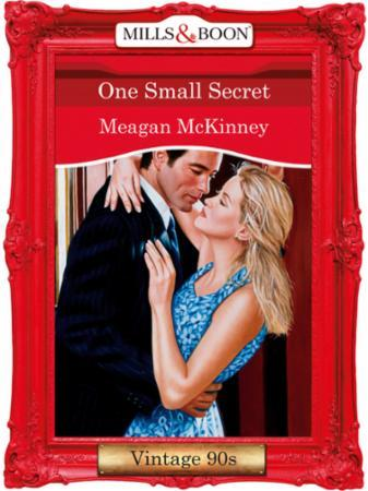 One Small Secret (Mills & Boon Vintage D