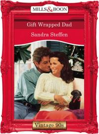 Gift Wrapped Dad (Mills & Boon Vintage D