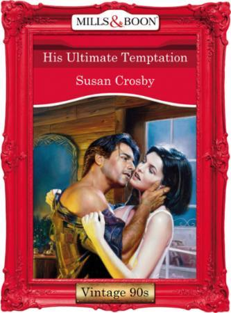 His Ultimate Temptation (Mills & Boon Vi