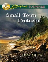 Small Town Protector (Mills & Boon Love