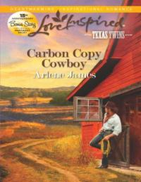 Carbon Copy Cowboy (Mills & Boon Love In