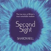 Second Sight: The True Story of Britain's Most Remarka