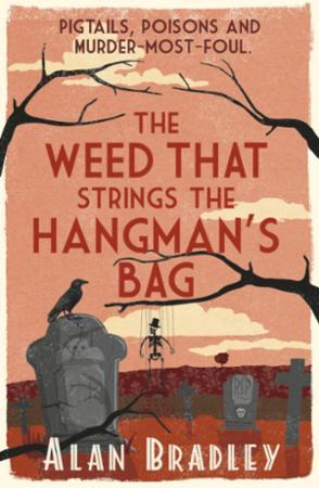 "Bilde av The Weed That Strings The Hangman""s Bag: The Gripping Second Novel In The Cosy Fl'"