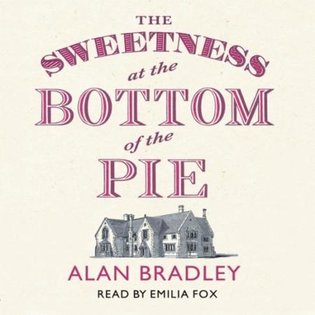 Bilde av The Sweetness At The Bottom Of The Pie: The Gripping First Novel In The Cosy Fla