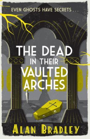 Bilde av The Dead In Their Vaulted Arches: The Gripping Sixth Novel In The Cosy Fla