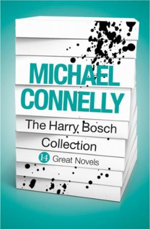 Michael Connelly - The Harry Bosch Colle