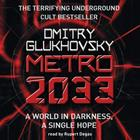 Metro 2033: The novels that inspired the bestselling