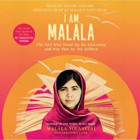 I Am Malala: The Girl Who Stood Up for Education and