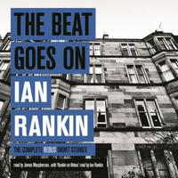 The Beat Goes On: The Complete Rebus Sto
