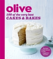 Olive: 100 of the Very Best Cakes and Ba