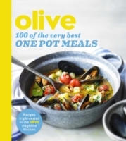 Olive: 100 of the Very Best One Pot Meal