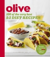 Olive: 100 of the Very Best 5:2 Diet Rec