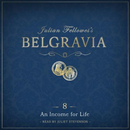 Julian Fellowes's Belgravia Episode 8: A