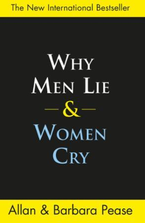 Bilde av Why Men Lie & Women Cry: How To Get What You Want From Life By As