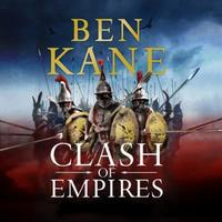 Clash of Empires: A thrilling novel about the Roman invasi