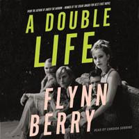 A Double Life: 'A thrilling page-turner' (Paula Hawkins