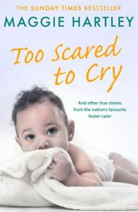 Too Scared To Cry