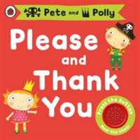 Please and Thank You: A Pirate Pete and