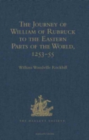 Journey of William of Rubruck to the Eas
