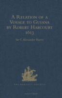 Relation of a Voyage to Guiana by Robert